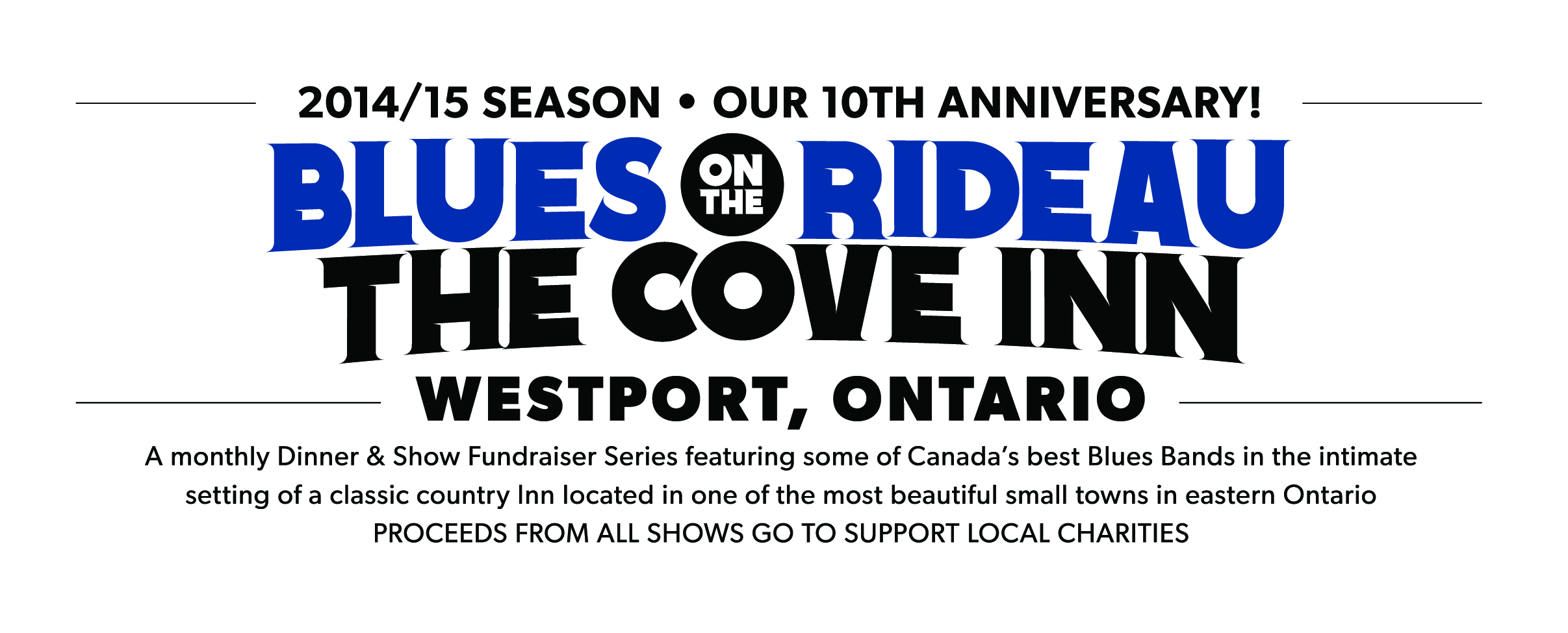 blues on the rideau series the cove inn westport. Black Bedroom Furniture Sets. Home Design Ideas