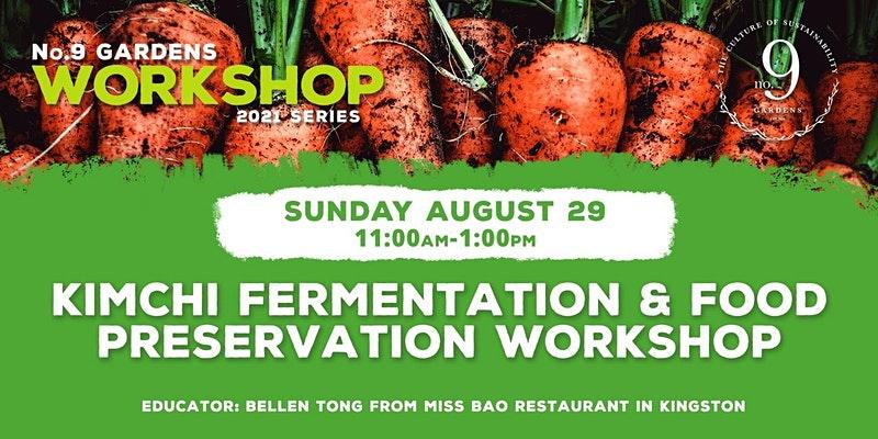 Kimchi Fermentation & Food Preservation Workshop